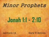 Listen to Minor Prophets - Lecture 14 - Jonah 1:1 - 2:10