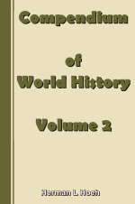 Compendium of World History - Volume 2