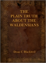 The Plain Truth About The Waldensians
