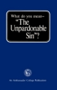 What Do You Mean - The Unpardonable Sin?