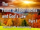 The Feast of Tabernacles and God's Law - Part 1