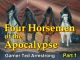 Four Horsemen of the Apocalypse - Part 1