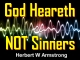 God Heareth NOT Sinners