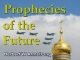 Prophecies of the Future
