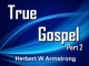 True Gospel - Part 2