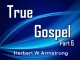 True Gospel - Part 6