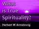 What is True Spirituality?