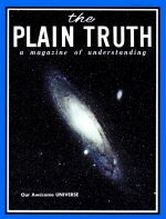 Our Awesome UNIVERSE! Plain Truth Magazine March 1968 Volume: Vol XXXIII, No.3 Issue:
