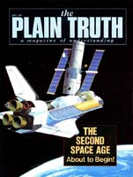 The 2nd SPACE AGE About to Begin! Plain Truth Magazine May 1981 Volume: Vol 46, No.5 Issue: ISSN 0032-0420