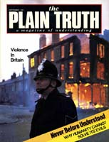NEVER BEFORE UNDERSTOOD Why Humanity Cannot Solve Its Evils Plain Truth Magazine September 1981 Volume: Vol 46, No.8 Issue: ISSN 0032-0420