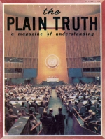 PEACE... OR END OF CIVILIZATION Plain Truth Magazine October 1965 Volume: Vol XXX, No.10 Issue: