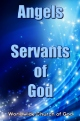 Angels - Servants of God