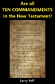 Are all TEN COMMANDMENTS in the New Testament?