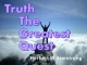 Truth - The Greatest Quest