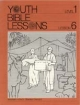 Youth Bible Lesson - Level 1 - Lesson 6 - Youth Bible Lesson - Abraham - God's Obedient Servant